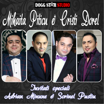 Mihaita Piticu & Cristi Dorel
