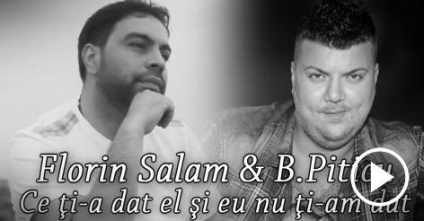 Florin Salam & B.Piticu - Ce ti-a dat el si eu nu ti am dat (Audio)