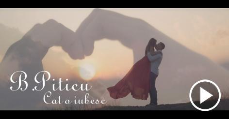 B.Piticu - Cat o iubesc | Videoclip