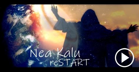 Nea Kalu - reSTART | Official Video
